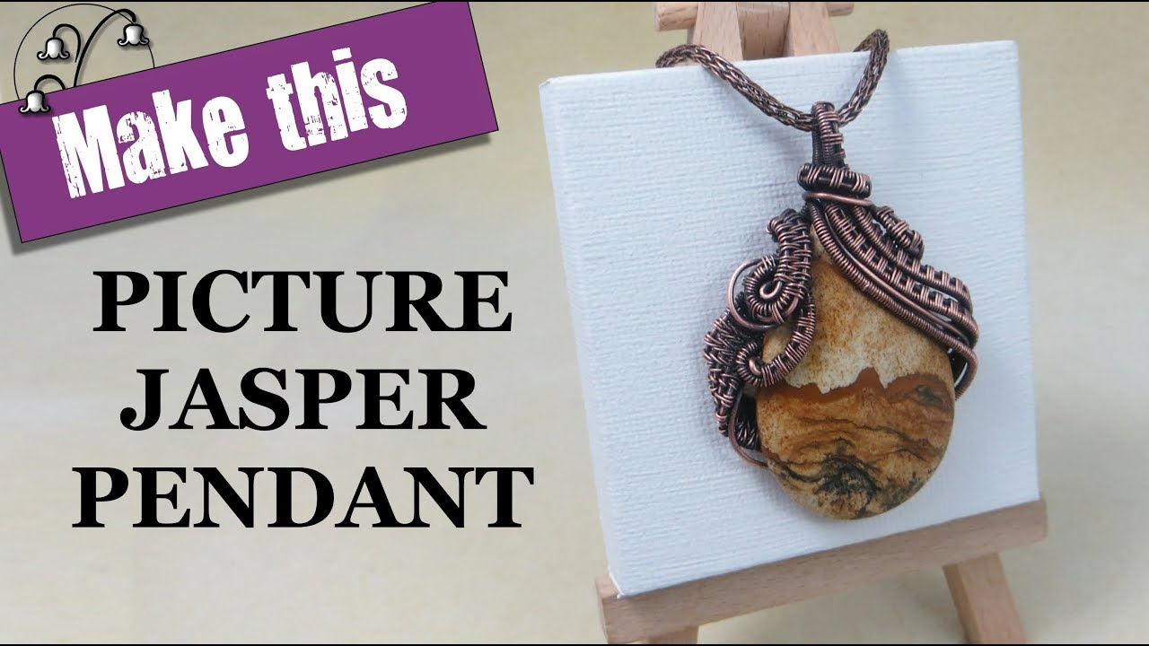 Picture Jasper Pendant - Wire Wrapping Tutorial - YouTube
