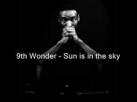 9th Wonder - Sun is in the sky mp3