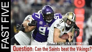 How Can the Saints Beat the Vikings | Fast Five
