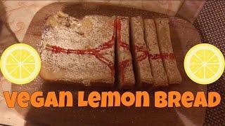 DELICIOUS Vegan Lemon Bread Recipe