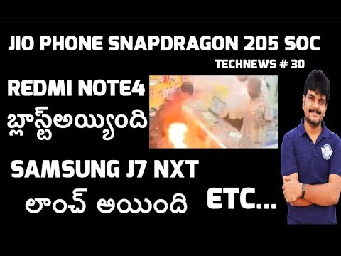 technews # 30 Redmi Note 4 Blast,JioPhone SOC Snapdragon 205,Samsung J7 Nxt,S8 Active etc