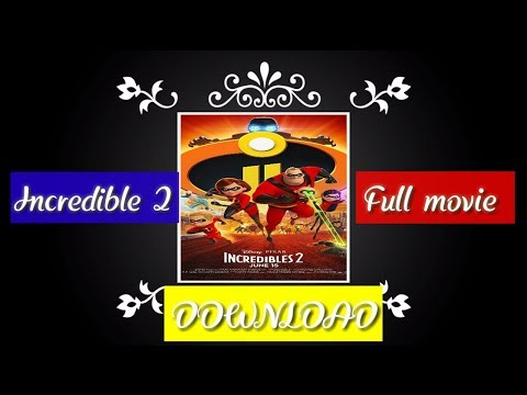How to download incredible 2 full movie...