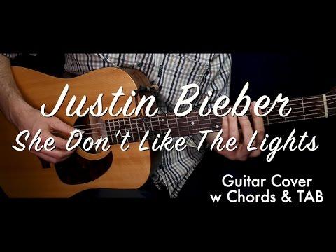 Justin Bieber She Dont Like The Lights Guitar Coverguitar