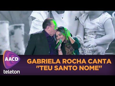 Gabriela Rocha brilha ao som de Teu Santo Nome  Teleton