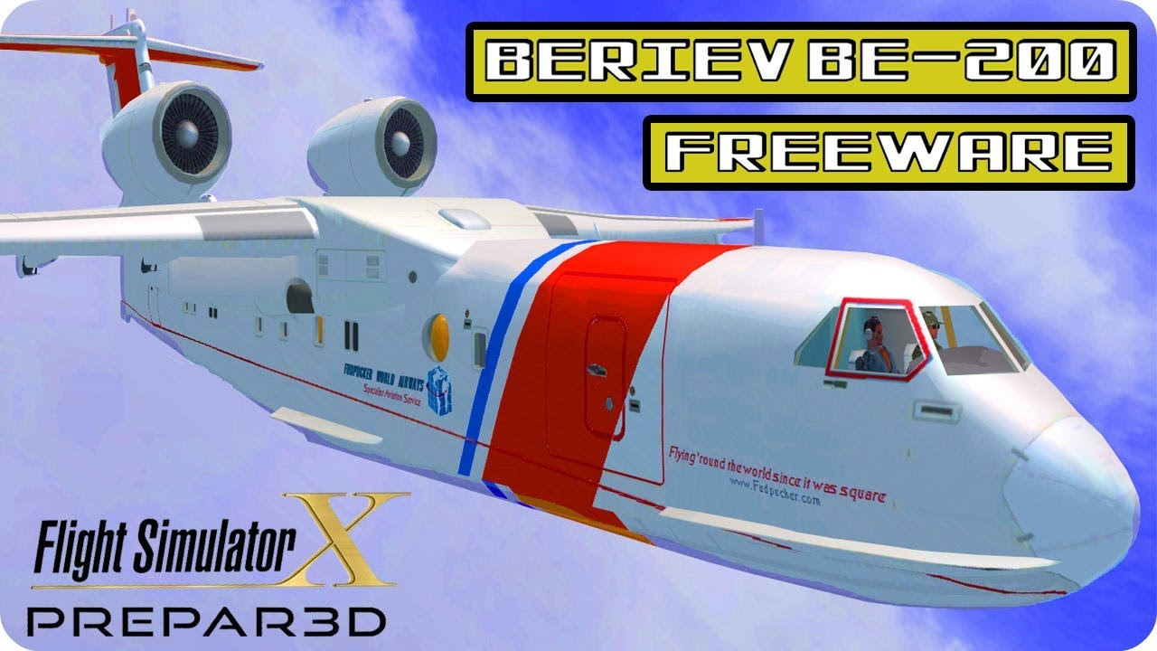Beriev Be-200 Freeware | Model Details & Download | FSX P3D HD