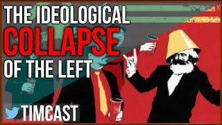 The Ideological Collapse of the Left