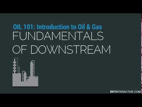What Is Downstream Oil And Gas?