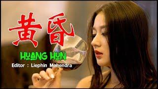 Huang Hun 黄昏 Terjemah Indonesia