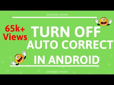 How to Turn Off Auto Correct on an Android | Autocorrect selection turn off android