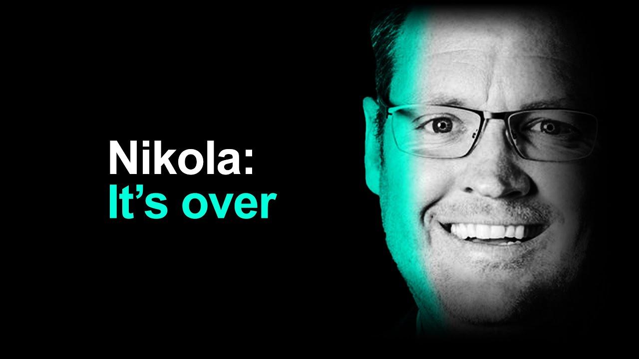 Nikola: The Walls Are Closing In