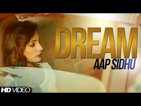 Dream Aap Sidhu || Brand New || [ Official Video ] Anand Music