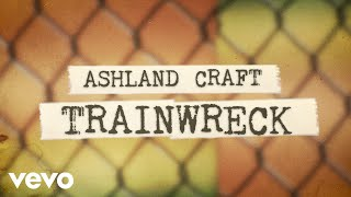 Ashland Craft Trainwreck