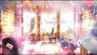 「AMV」- Violet Evergarden - Love The Way You Lie