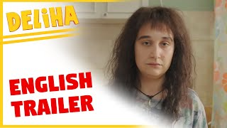 Deliha | English Trailer