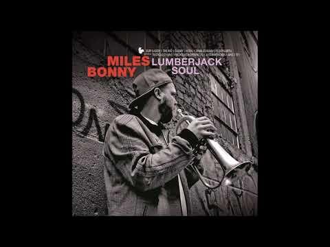 Miles Bonny – Lumberjack Soul (Full Album) Mp3