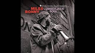 Miles Bonny – Lumberjack Soul (Full Album)