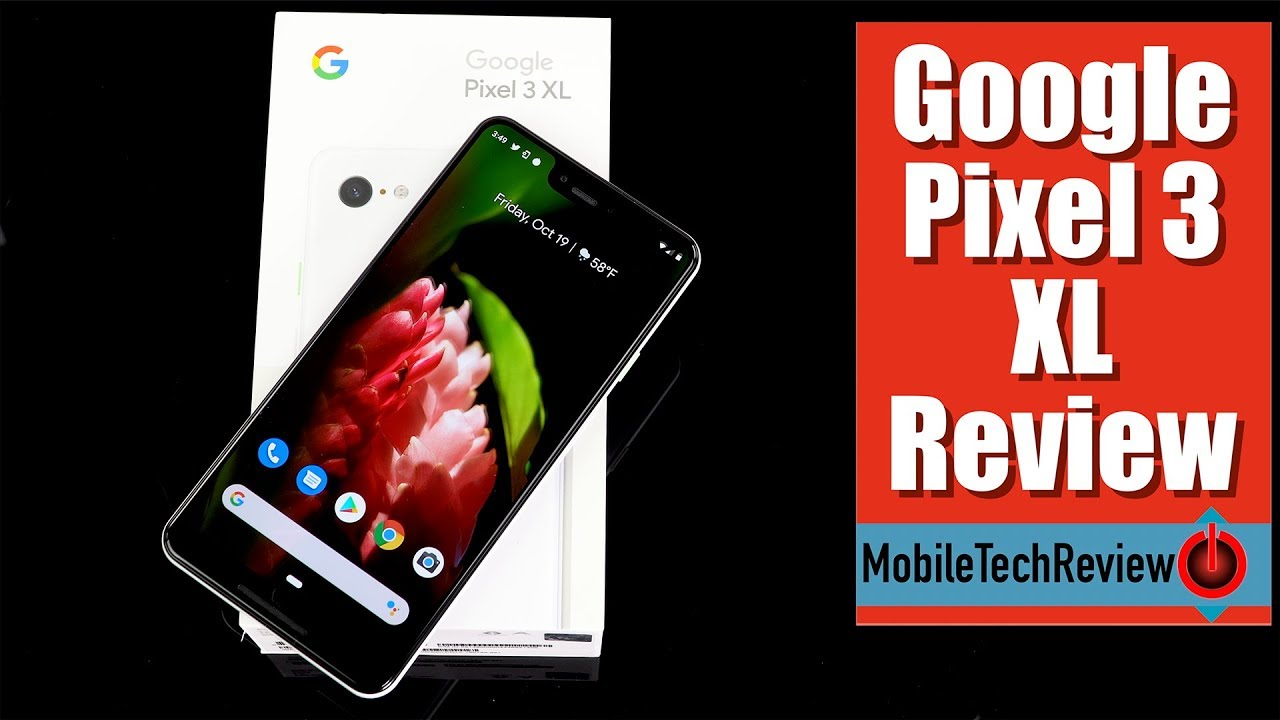 5fb24e147f Google Pixel 3 XL Review - YouTube