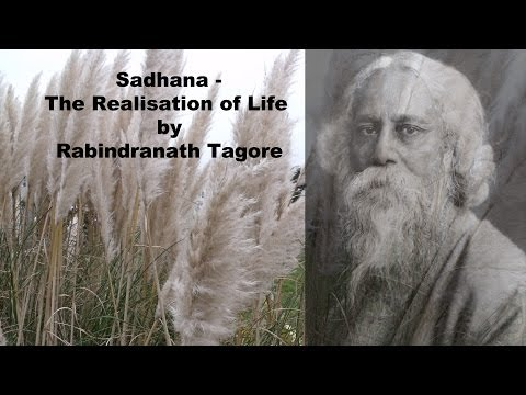 Sadhana   The Realisation of Life by Rabindranath Tagore Part 01
