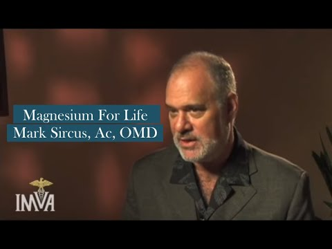 Magnesium For Life  - Mark Sircus, Ac, OMD