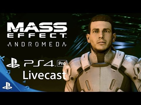 Mass Effect Andromeda - 4K Gameplay Livecast | PS4 Pro