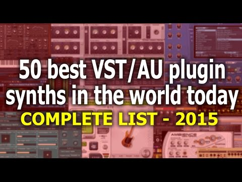 The 50 best VST/AU plugin synths in the world