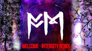 Fort Minor - Welcome (Intensity Remix) (DL Link in desc.) *EXPLICIT*
