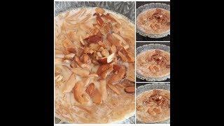 Sheer khorma | Sheer khorma Delicious & Sweet  recipe| Humaira Attar