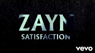 ZAYN - Satisfaction (Official Audio)   Alex Nation