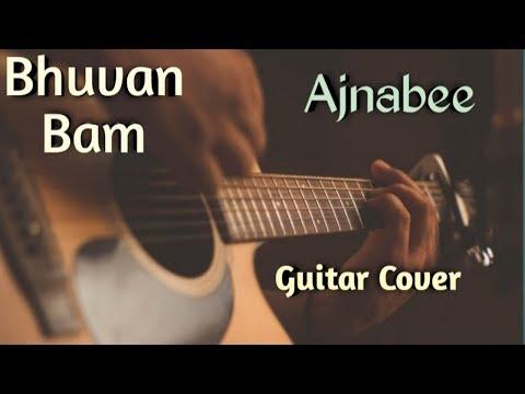 ajnabee---bhuvan-bam-guitar-cover-|-ajnabee-song-guitar-lesson-|-bb-ki-vines-|