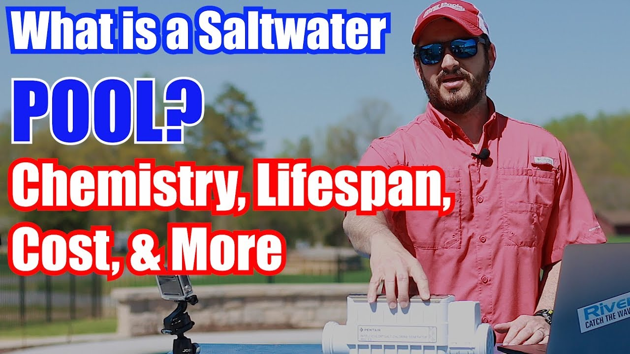 What Is A Saltwater Pool Chemistry Lifespan Cost More Youtube