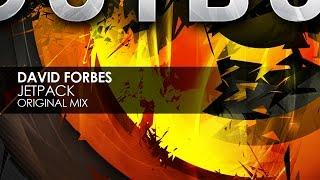 David Forbes - Jetpack (Original Mix)
