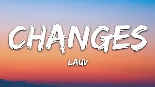 Lauv - Changes (Lyrics)