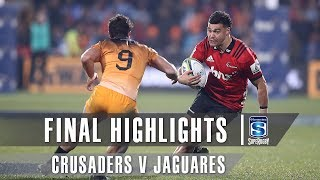 FINAL HIGHLIGHTS: Crusaders v Jaguares
