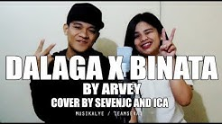 Dalaga x Binata - Arvey W/Lyrics (Cover By Sevenjc and ICA)