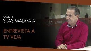 Entrevista Pr. Silas Malafaia - TV Veja