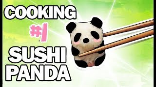 COOKING #1 : LES SUSHIS PANDA