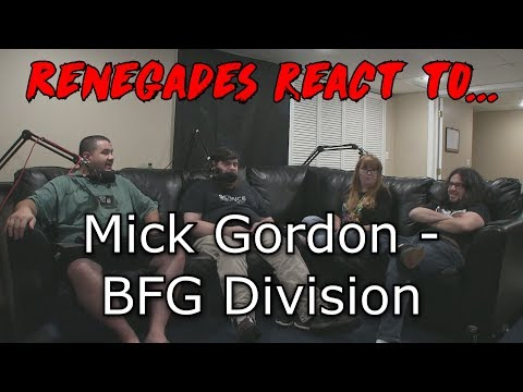 Renegades React to... Mick Gordon - BFG Division (DOOM 2016)