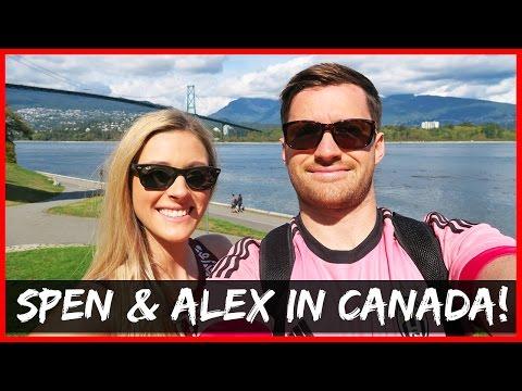 SPENCER & ALEX IN CANADA!