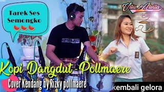 #tiktok #pollmaere #ig Vita Alvita Kopi Dangdut Koplo   Tarek Ses Semongko 🍉🕺💃 - Lagu Tiktok 2020