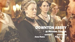 DOWNTON ABBEY di Michael Engler