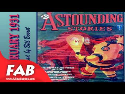 Astounding Stories 14, February 1931 Full Audiobook by Various by Fantastic Fiction