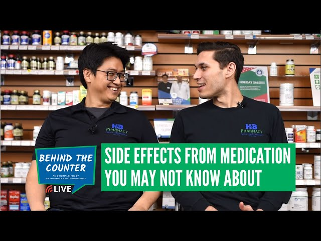 Side Effects From Medication You May Not Know About