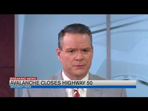 Highway 50 closed at Monarch Pass due to avalanche