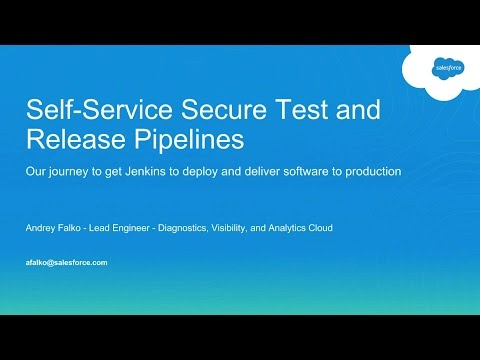 Jenkins: SF JAM @ Salesforce - Self-Service Secure Test and Release Pipelines
