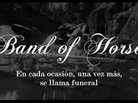 Band of Horses- The Funeral  Subtitulado En Español
