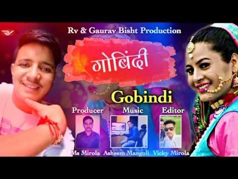 Gobindi (नाक में सुनो फूली ) !! Gaurav Bisht Latest new Kuamoni song 2018