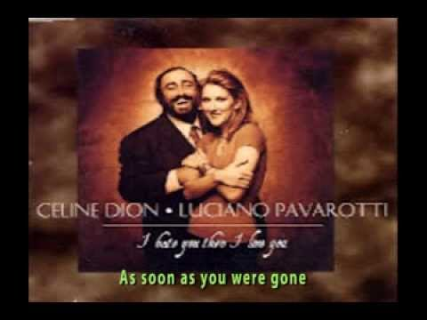 Celine Dion With Luciano Pavarotti - I Hate You Then I Love You (+lyrics)