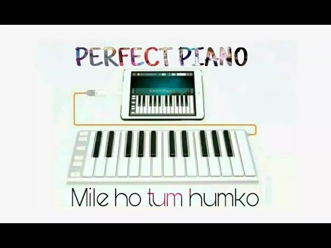"""Mile Ho Tum Humko"" Piano Song (Mobile Piano App) In Hindi By Music Mayyu"