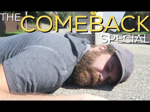 THE COMEBACK SPECIAL!!
