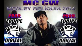 Mc Gw MEDLEY REL QUIA 2014 PROD. EQUIPE MAFIA DIGITAL.mp3